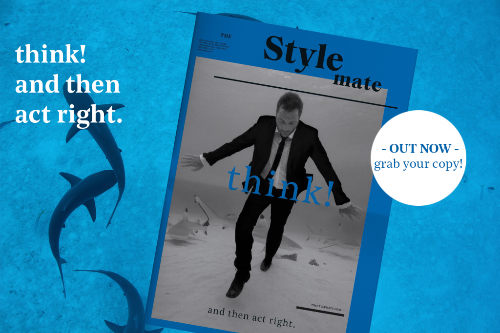 THE Stylemate 02|2021: think! and then act right.