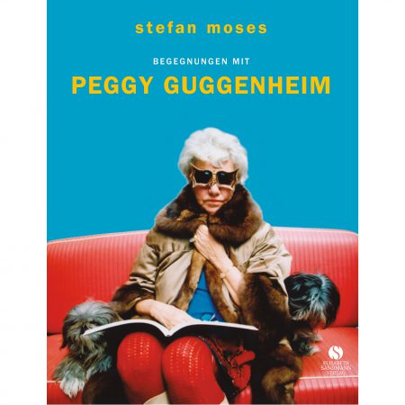 STEFAN MOSES ENCOUNTERS WITH PEGGY GUGGENHEIM